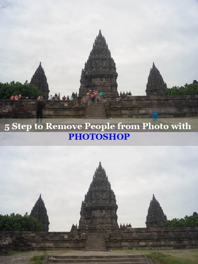5 Steps for Removing People in Adobe Photoshop